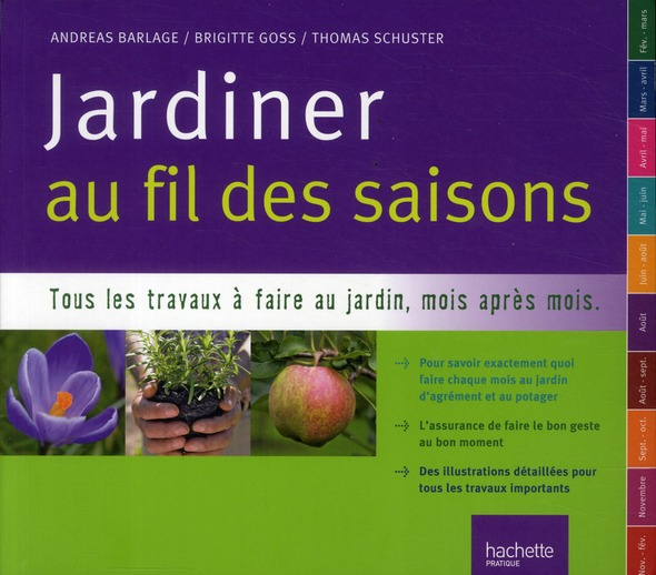 Jardiner au fil des saisons ; toutes les clés pour réussir jardin