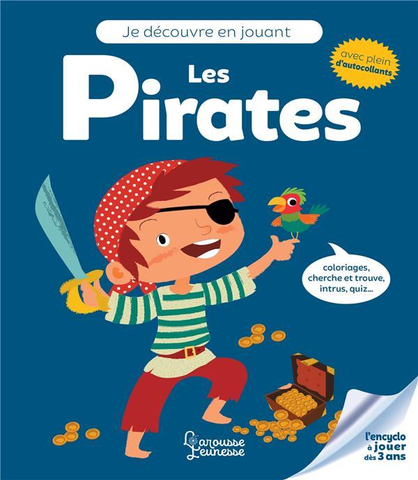 Je découvre en jouant ; les pirates