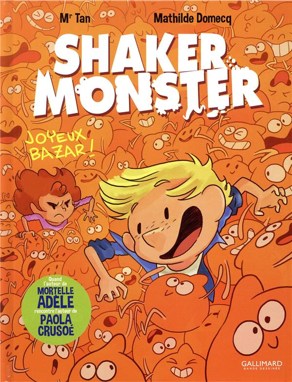 Shaker monster T.3 ; joyeux bazar !