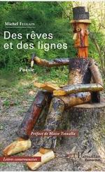 Des rêves et des lignes  - Michel Feugain - Michel Feugain