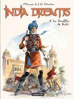 Vente EBooks : India Dreams (Tome 8) - Le souffle de Kali  - Jean-François Charles - Maryse Charles