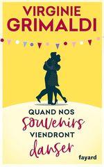Vente livre : EBooks : Quand nos souvenirs viendront danser  - Virginie Grimaldi