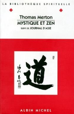 Mystique et zen ; journal d'Asie