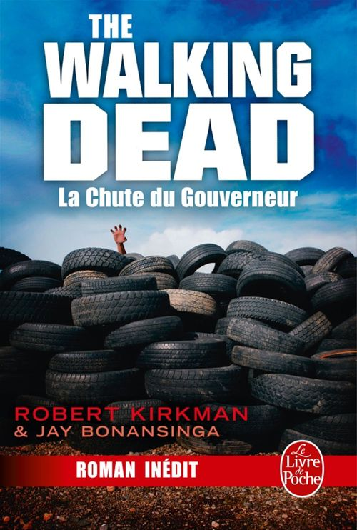 The walking dead T.3 ; la chute du gouverneur