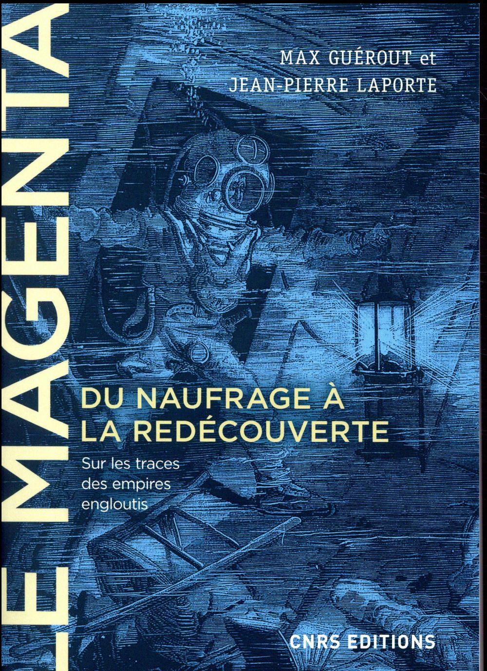 Le Magenta ; du naufrage à la redécouverte (1875-1995)