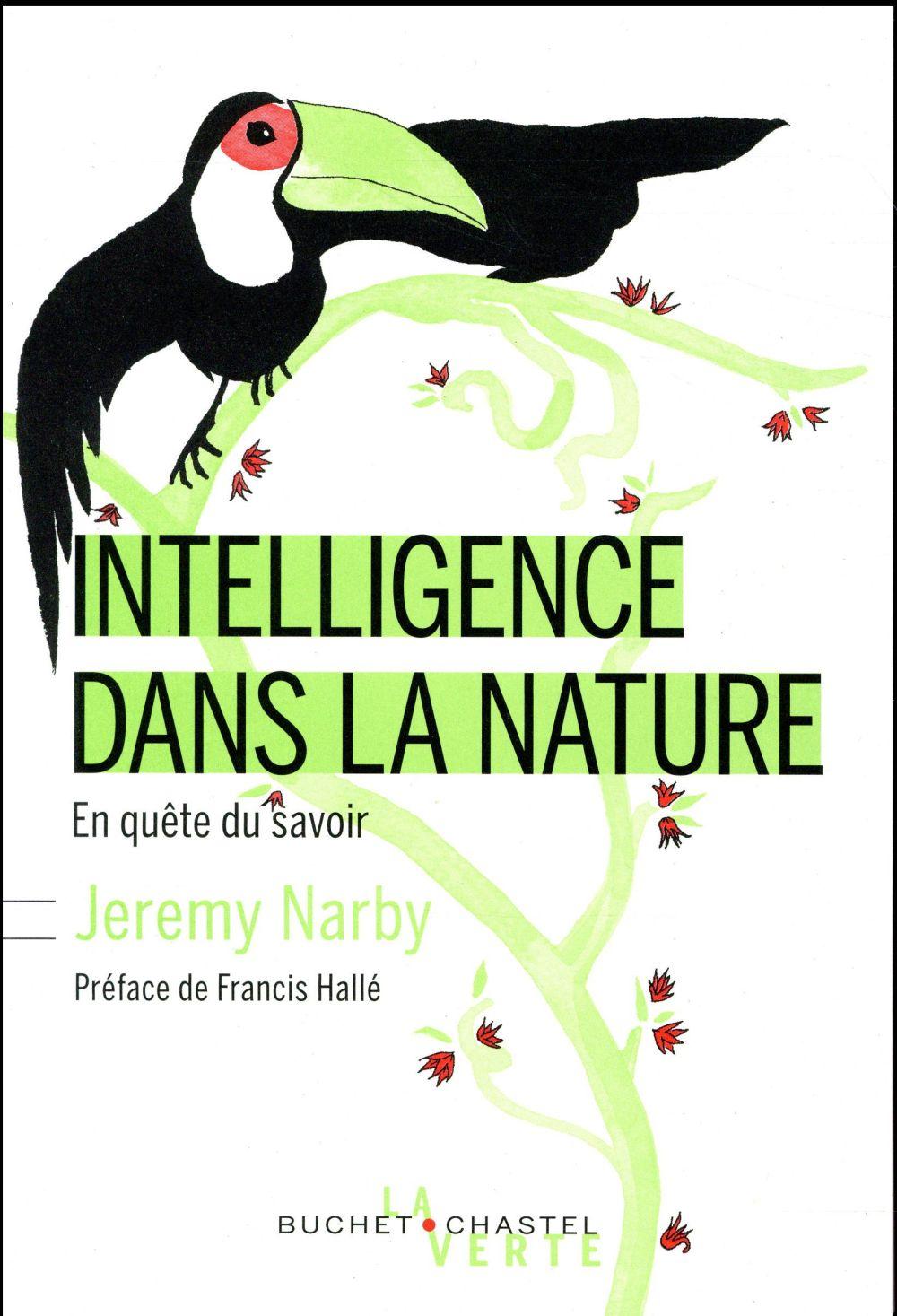 Intelligence dans la nature ; en quête du savoir