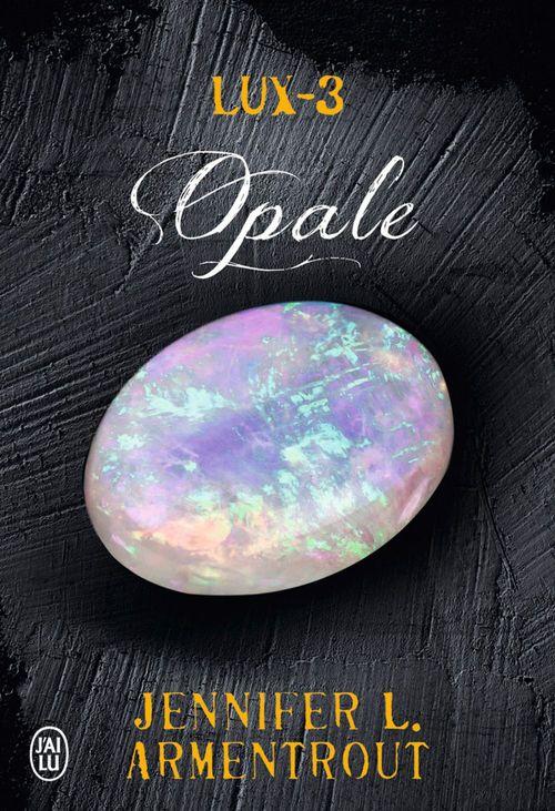Lux - 3 ; opale