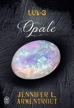 Vente Livre Numérique : Lux (Tome 3) - Opale  - Jennifer L. Armentrout