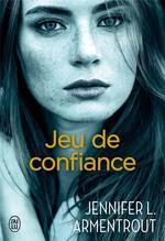 Vente Livre Numérique : Jeu de confiance  - Jennifer L. Armentrout