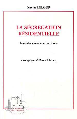 La segregation residentielle - le cas d'une commune bruxelloise