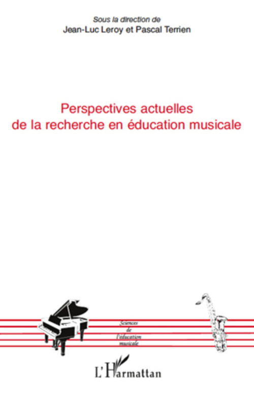 Perspectives actuelles de la recherche en éducation musicale