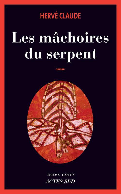 Les Machoires Du Serpent