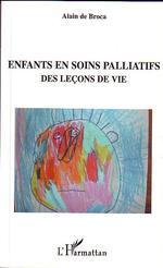 Vente livre : EBooks : Enfants en soins palliatifs  - Alain de Broca