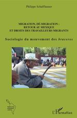 Migration, dé-migration : Retour au Mexique  - Philippe Schaffhauser