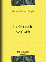 Vente Livre Numérique : La Grande Ombre  - Albert Savine - Arthur Conan Doyle