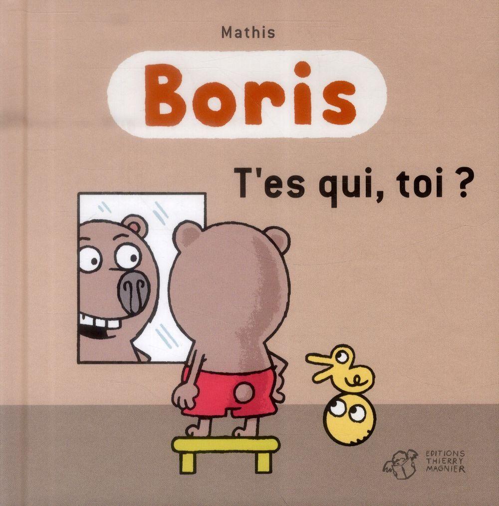 Boris, t'es qui toi ?