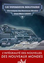 Vente Livre Numérique : Le Voyageur solitaire  - Jean-Marc Ligny