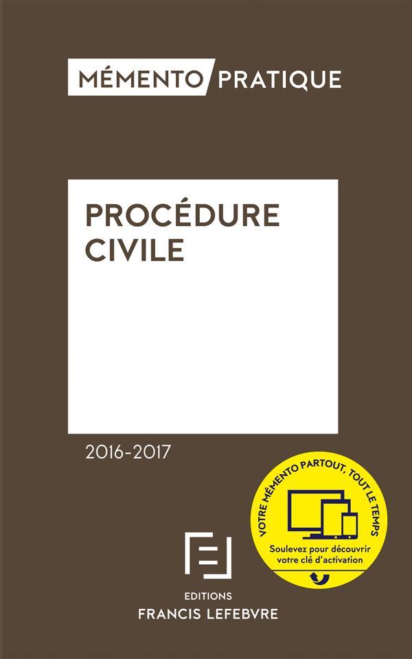 Memento Pratique ; Procedure Civile (Edition 2016/2017)