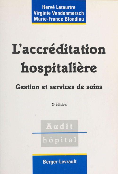 Accreditation hospitaliere - gestion et services ... 2eme ed