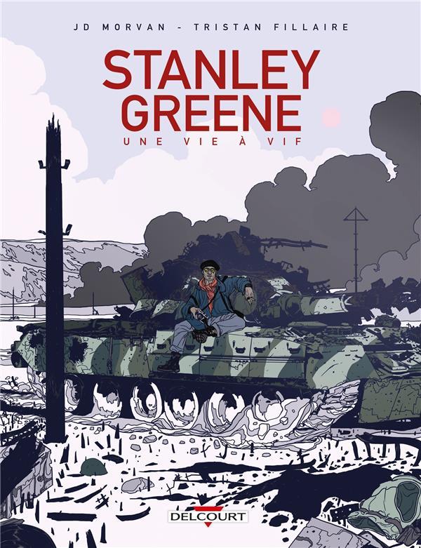 STANLEY GREENE, UNE VIE A VIF MORVAN/FILLAIRE