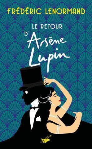 LE RETOUR D'ARSENE LUPIN