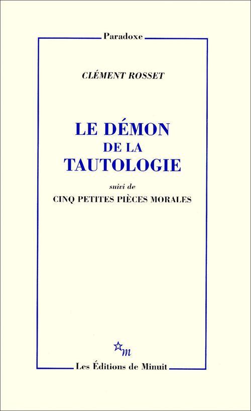 Le démon de la tautologie ; cinq petites pièces morales