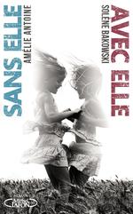 Vente EBooks : Avec elle / Sans elle  - Solène Bakowski - Amélie ANTOINE