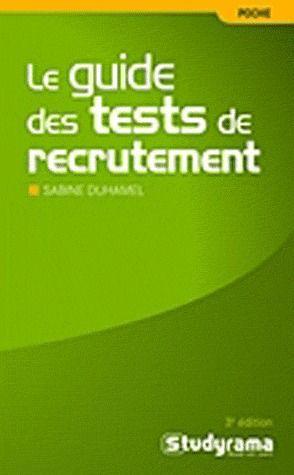 Le Guide Des Tests De Recrutement (3e Edition)