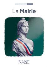 Vente Livre Numérique : La Mairie  - Ouvrage COLLECTIF