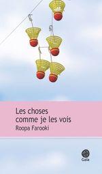 Vente Livre Numérique : Les choses comme je les vois  - Roopa Farooki