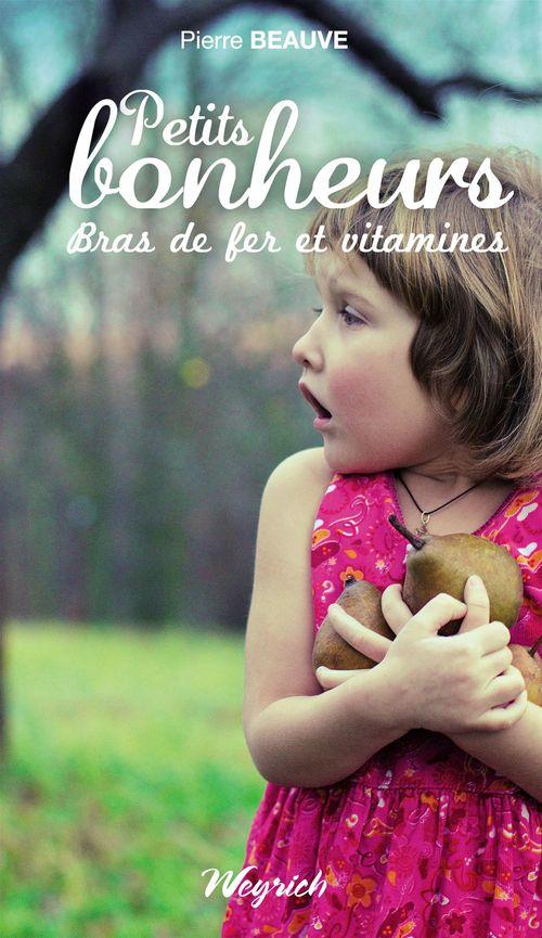 Petits bonheurs - bras de fer et vitamines