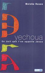 Yechoua, ce Juif qu'on appelle Jésus