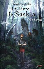 Vente Livre Numérique : Le livre de Saskia - tome 01 Le réveil  - Marie Pavlenko
