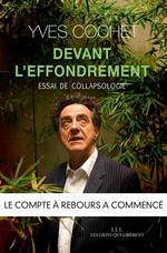 Vente Livre Numérique : Devant l'effondrement ; essai de collapsologie  - Yves Cochet