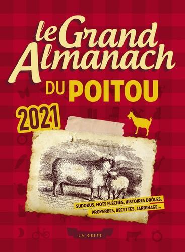Le grand almanach ; du Poitou (édition 2021)