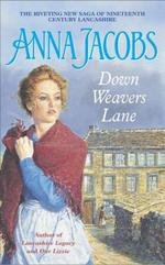 Down Weavers Lane  - Anna Jacobs