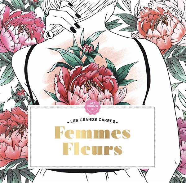 Les grands carrés ; femmes fleurs