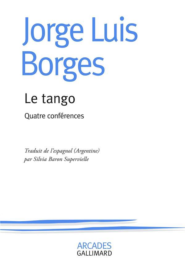 Le tango ; quatre conférences