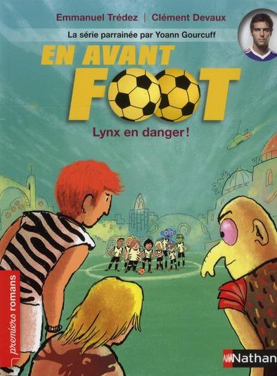 En avant foot ; Lynx en danger !