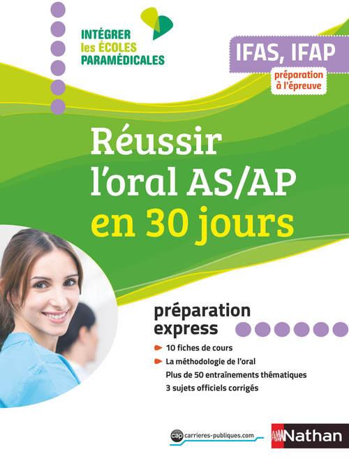 Réussir l'oral aide-soignant auxiliaire puériculture en 30 jours ; préparation express (édition 2019)