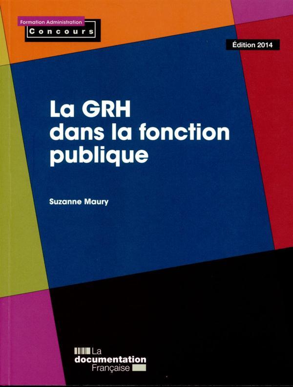 la GRH dans la fonction publique ; concours (édition 2014)
