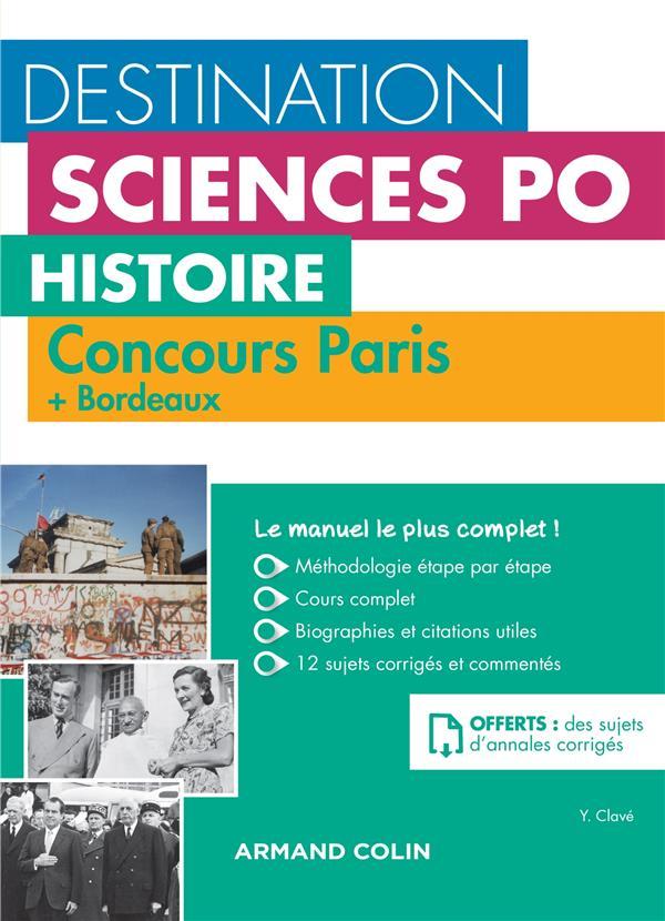 destination sciences po - histoire - concours paris  + bordeaux - cours, méthodologie, annales