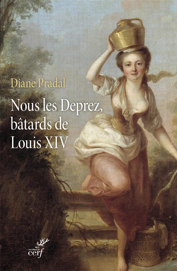 Nous les Deprez, bâtards de Louis XIV