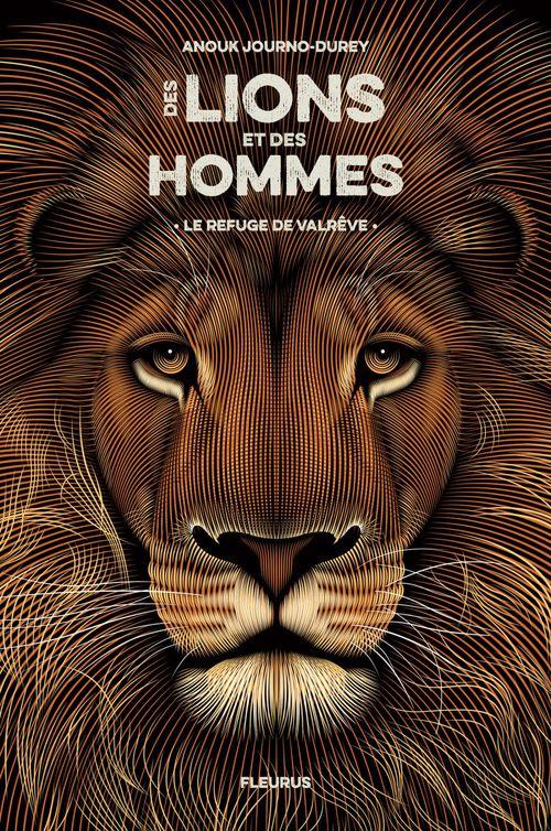Des lions et des hommes T.1 ; le refuge de Valrêve