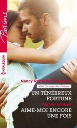 Vente Livre Numérique : Un ténébreux Fortune - Aime-moi encore une fois  - Nancy Robards Thompson - Yvonne Lindsay