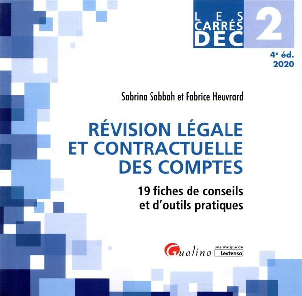 DEC 2 ; révision légale et contractuelle des comptes (édition 2020)