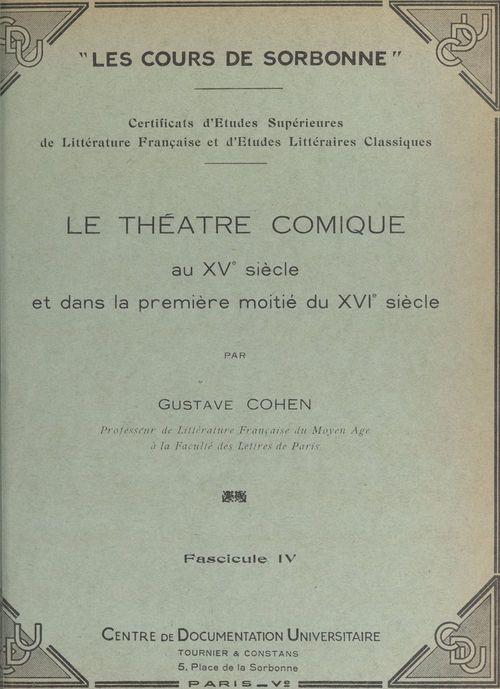 Le théâtre comique, au XVe siècle et dans la première moitié du XVIe siècle