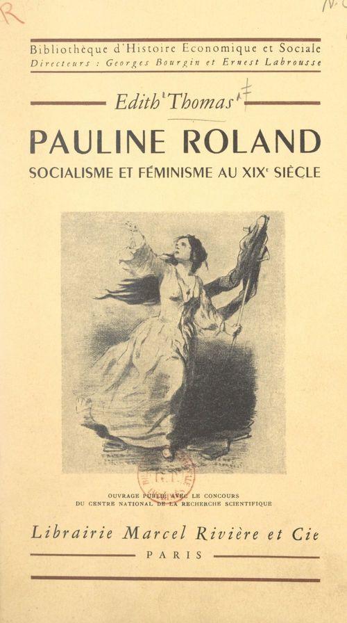 Pauline Roland, socialisme et féminisme au XIXe siècle
