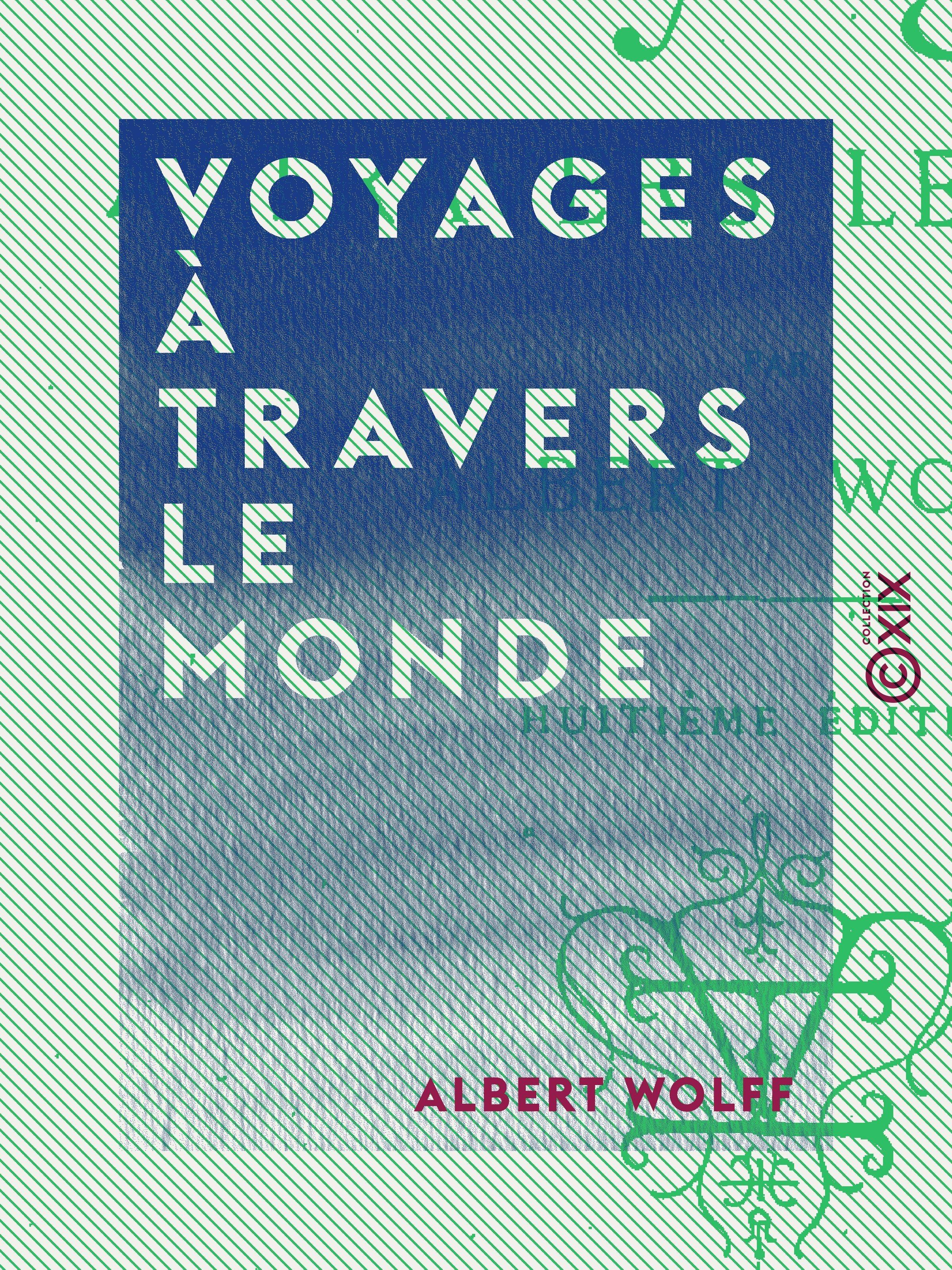 Voyages à travers le monde