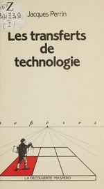 Vente Livre Numérique : Les transferts de technologie  - Jacques Perrin